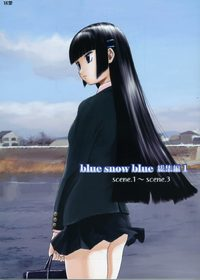 Blue Snow Blue ~scene. 1~ Cover